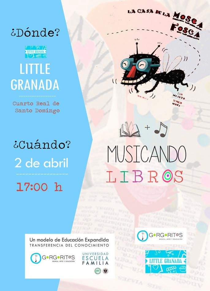 Musicando-libros-Gorgoritos-la-mosca-fosca-Little-Granada-2017-Granada-1